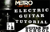 METRO Last Light on electric guitar - lesson